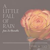 A Little Fall of Rain by Phil