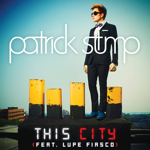 This City by Patrick Stump