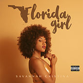 Florida Girl by Savannah Cristina