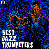 Best Jazz Trumpeters de Various Artists