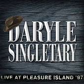 Live at Pleasure Island '97 by Daryle Singletary