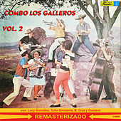 Combo Los Galleros, Vol. 2 by Combo Los Galleros