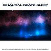 Binaural Beats Sleep: Binaural Beats, Isochronic Tones, Theta Waves, Alpha Waves and Ambient Music For Deep Sleep Aid, Rest, Relaxation, Deep Sleep and Soothing Sleeping Music de Binaural Beats Sleep