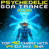 Psychedelic Goa Trance 2020 Top 40 Chart Hits, Vol. 4 DJ Mix 3Hr de Goa Doc