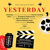 Yesterday (Music Inspired by the Movie) by Various Artists