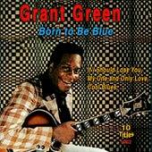 Grant Green (Born To Be Blue (1962)) de Grant Green