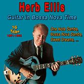 Herb Ellis - Guitar in Bossa Nova Time (1961-1962) von Herb Ellis