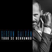 Todo Se Derrumbó von Gerson Galván