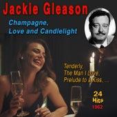 Champagne, Love and Candlelights de Jackie Gleason