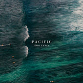 Pacific by Roo Panes