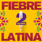 Fiebre Latina Vol. 2 de Various Artists