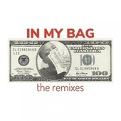 In My Bag (The Remixes) by Tajmir Graves