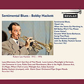 Sentimental Blues de Bobby Hackett