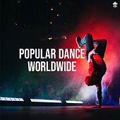 Popular Dance Worldwide by Various Artists