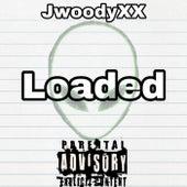 Loaded by JwoodyXX