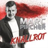 Knallrot van Marc Pircher