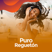 Puro Reguetón by Various Artists