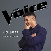 Until We Meet Again by Nick Jonas