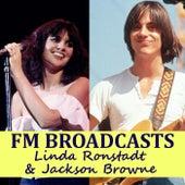 FM Broadcasts Linda Ronstadt & Jackson Browne de Linda Ronstadt