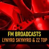 FM Broadcasts Lynyrd Skynyrd & ZZ Top de Lynyrd Skynyrd