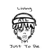 Living Just To Die by Goldie