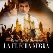 La Flecha Negra van Robert Louis Stevenson