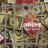 Price We Pay von Noi!se