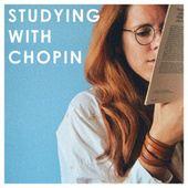 Studying with Chopin von Various Artists