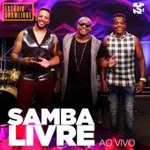 Samba Livre no Estúdio Showlivre (Ao Vivo) de Samba Livre