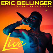Eric Bellinger LIVE: Escape Tracks Festival by Eric Bellinger
