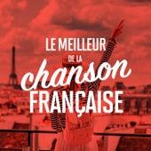 Le meilleur de la chanson française von Various Artists