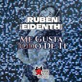 Me Gusta Todo de Ti de Rúben Eidenth