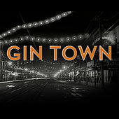 Gin Town (Soundtrack) by Gelber