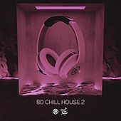 8D Chill House Vol. 2 di 8D Tunes