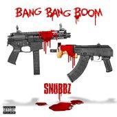 Bang Bang Boom de Snubbz
