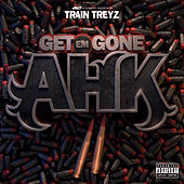 Get Em Gone AHK 2 von Train Treyz