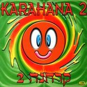Karahana 2 de Various Artists