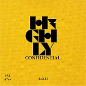Highly Confidential by Kofi