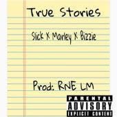 True Stories van Slick