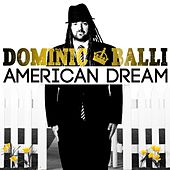 American Dream by Dominic Balli