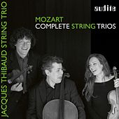 Wolfgang Amadeus Mozart: String Trios by Jacques Thibaud String Trio