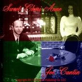 Sweet Cheri Anne - Single by Joe Cantin