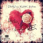 Hello Love (feat. Kuan & B Free) de Damu The Fudgemunk