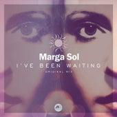 I've Been Waiting von Marga Sol