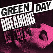 Dreaming by Green Day