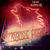 Strange Angels (Edit) de Loup GarouX
