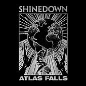 Atlas Falls by Shinedown