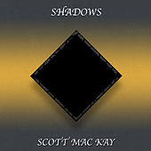 Shadows de Scott MacKay