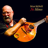 No Silence by Brian McNeill