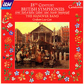 18th Century British Symphonies by The Hanover Band